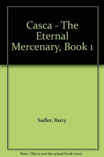 9780441093380: Casca: The Eternal Mercenary #1