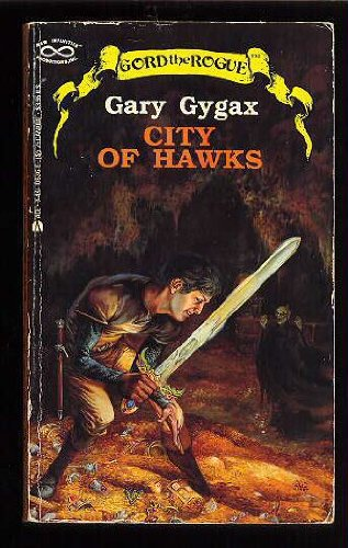 9780441106363: City of Hawks (Gord the Rogue, No. 2)