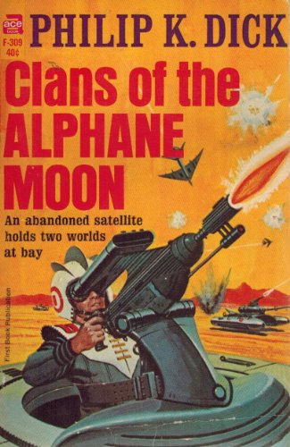 9780441110360: Clans of the Alphane Moon 1ST Edition F-309 Edition
