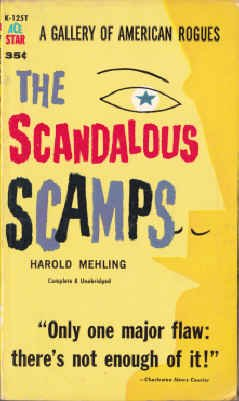 9780441111251: The Scandalous Scamps: A Gallery of American Rogues (Ace Star, K-125T)