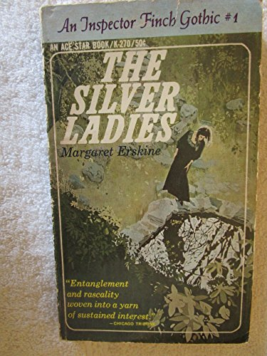 9780441112708: The Silver Ladies (An Inspector Finch Gothic #1) (An Ace Star Book, K-270)