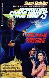 Code Name Peregrine Space Hawks 2: Dalton, Sean