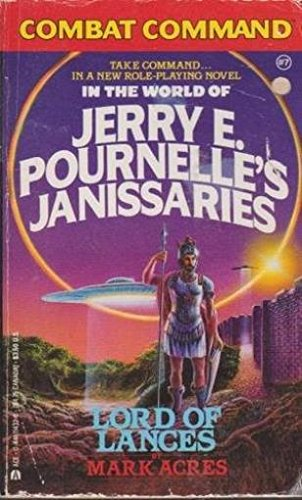 9780441114320: Combat Command in the World of Jerry E. Pournelle's Janissaries, Lord of Lances