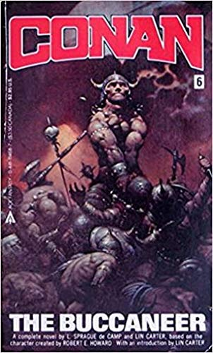 Conan 06/Buccaneer (0441114687) by L. Sprague De Camp; Lin Carter