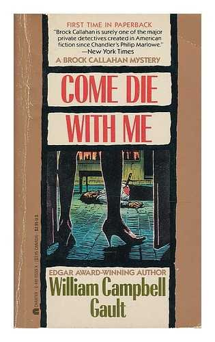 Come Die with Me: William C. Gault