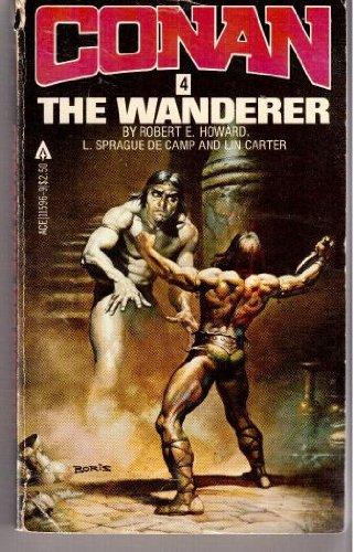 Conan the Wanderer (Conan #4): Robert Howard, L.