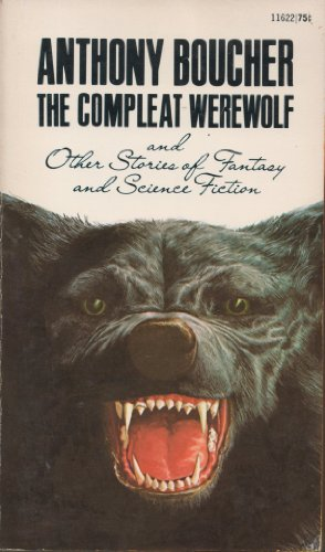 9780441116225: The Compleat Werewolf and Other Stories of Fantasy and Science Fiction