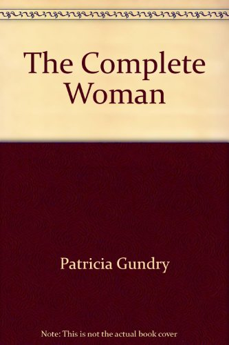 9780441116256: Complete Woman