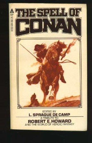 9780441116683: The Spell of Conan