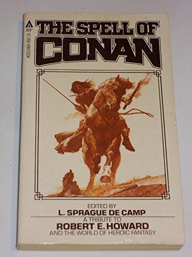 9780441116690: The Spell of Conan