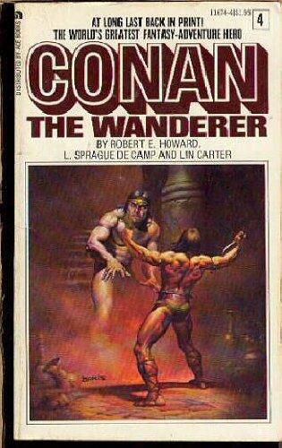 9780441116744: Conan the Wanderer (Ace Conan Series, Vol. 4)