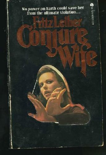 9780441116867: Conjure Wife