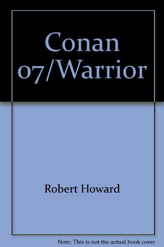 9780441117048: Conan 07/warrior