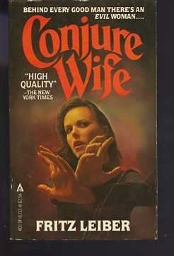 9780441117123: Conjure Wife