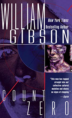 Count Zero (Sprawl Trilogy): William Gibson