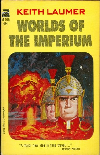 Worlds of the Imperium (Ace SF, M-165): Keith Laumer