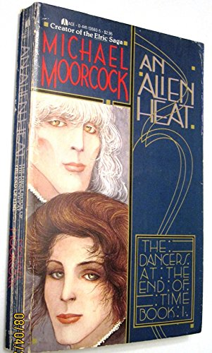 9780441136605: An Alien Heat (Dancers at the End of Time : Book I)