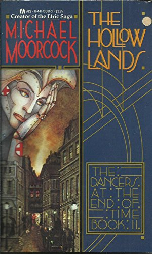9780441136612: The Hollow Lands (The Dancers at the End of Time, Bk. 2)