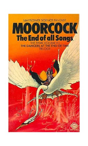 9780441136629: The End of All Songs: The Dancers at the End of Time Book III