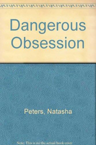 9780441137053: Dangerous Obsession