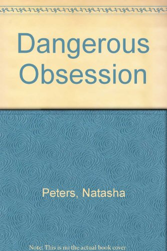 9780441137053: Dangerous Obsession