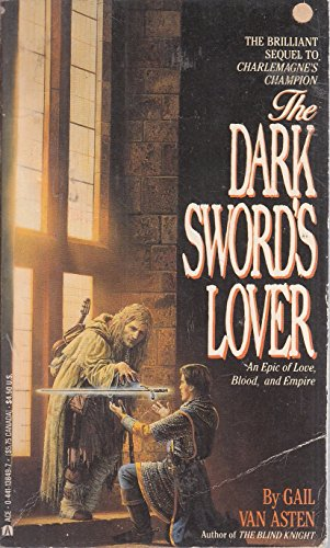 Dark Sword's Lover (0441138497) by Gail Van Asten