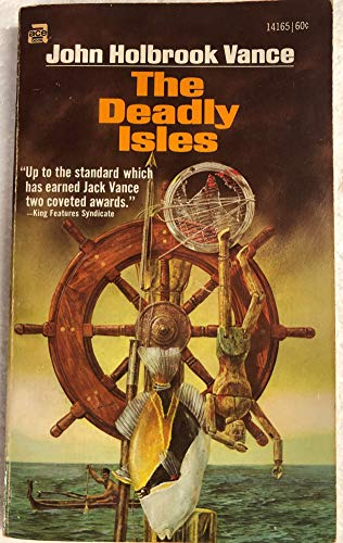The Deadly Isles: Vance, Jack; Vance, John Holbrook