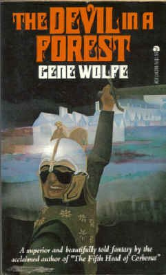 The Devil in a Forest: Wolfe, Gene