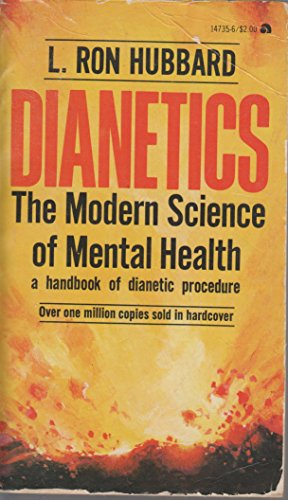 Dianetics: The modern science of mental health : a handbook of dianetic procedure