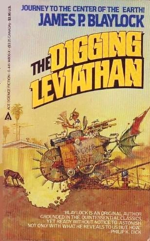 The Digging Leviathan (SIGNED): Blaylock, James P.
