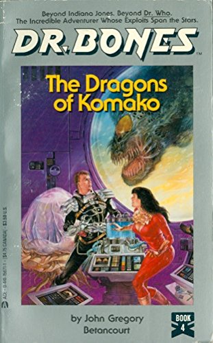 9780441156719: Dr Bones The Dragons of Komako (Dr. Bones, No 4)