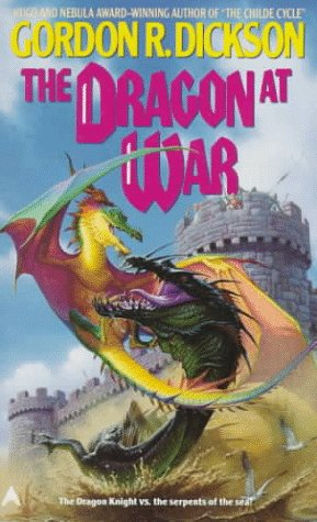 The Dragon at War: Dickson, Gordon R.
