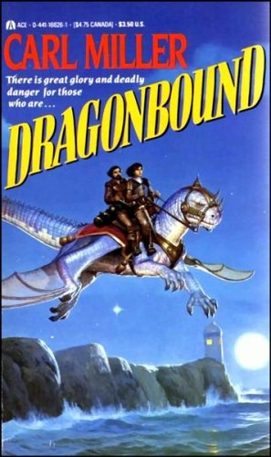 Dragonbound: Miller, Carl