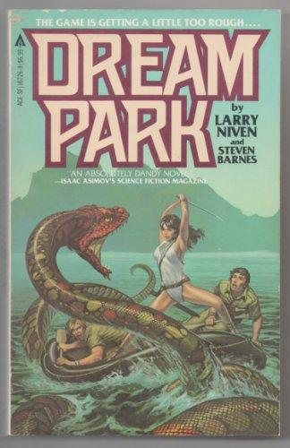 Dream Park (9780441167265) by Larry Niven; Steven Barnes