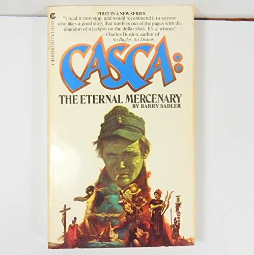 9780441217700: Casca: The Eternal Mercenary #1