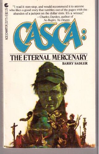 9780441217717: Casca: The Eternal Mercenary