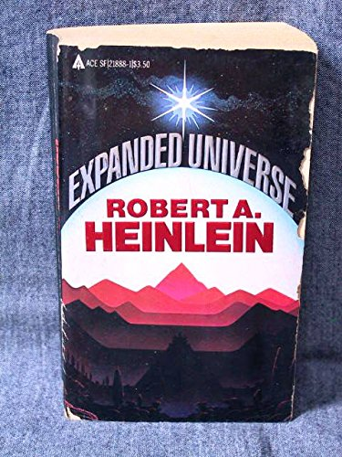 9780441218837: Expanded Universe: The New Worlds of Robert A. Heinlein