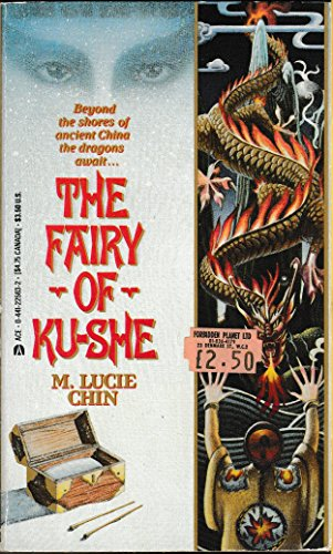 The Fairy of Ku-She: Chin, M. Lucie
