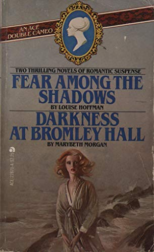 9780441228706: Fear Among Shadows / Darkness at Bromley Hall (Ace Double Cameo)