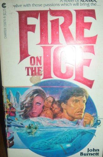 Fire on the Ice: Burnett, John