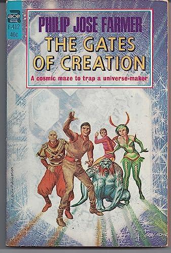 The Gates of Creation (World of Tiers,: Farmer, Philip Jose