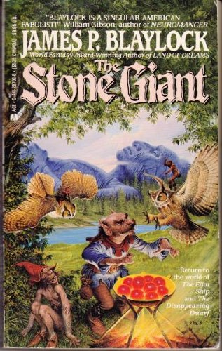 The Stone Giant: Blaylock, James P.