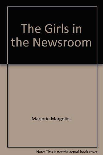 The Girls in the Newsroom (Charter Book): Marjorie Margolies
