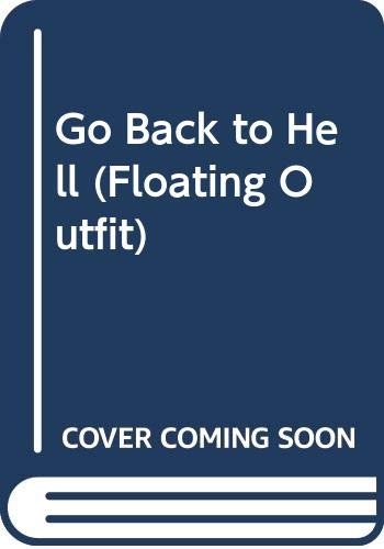 9780441294206: Go Back to Hell (Floating Outfit)