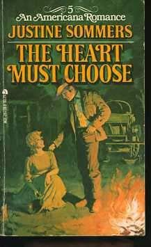 9780441297283: The Heart Must Choose