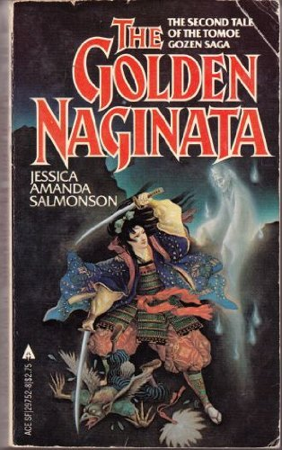 9780441297528: The Golden Naginata