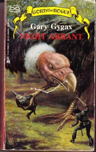 Night Arrant (Gord the Rogue): Gary Gygax