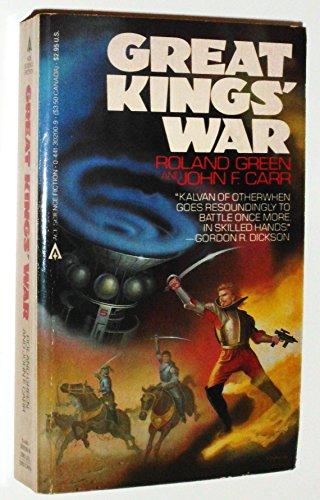Great Kings' War: Green, Roland; Carr, John F.