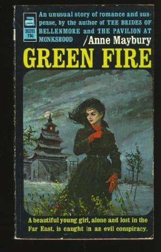 Green Fire: Anne Maybury