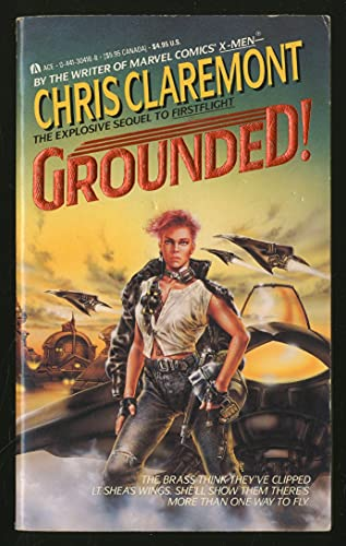 Grounded! (sequel to Firstflight): Claremont, Chris